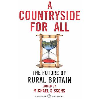 A Countryside For All by Sissons & Michael