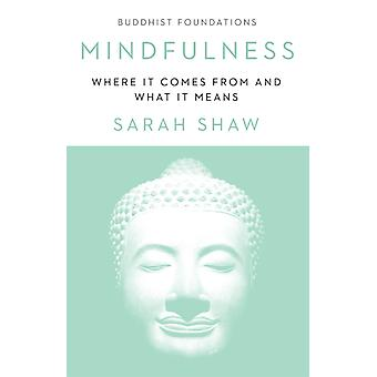 Mindfulness by Sarah Shaw