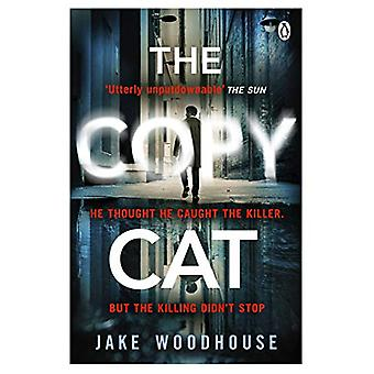 The Copycat - The gripping crime thriller you won't be able to put dow