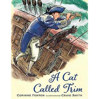 A Cat Called Trim by Corinne Fenton - 9781911631392 Book
