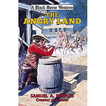 The Angry Land by Samuel A. Peeples - 9780719829864 Book
