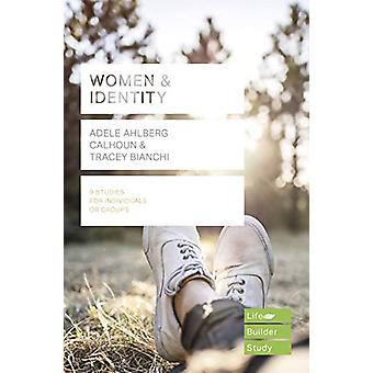 Women & Identity (Lifebuilder Study Guides) by Adele Ahlberg Calh