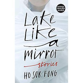 Lake Like a Mirror by Sok Fong Ho - 9781846276903 Book