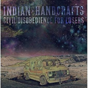 Indian Handcrafts - Civil Disobedience for Losers [CD] USA import