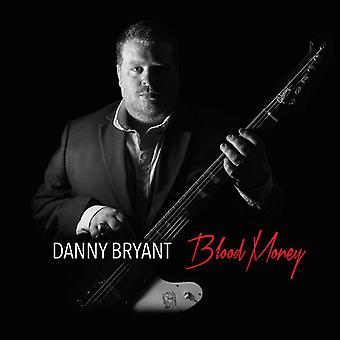 Danny Bryant - Blood Money [CD] USA import