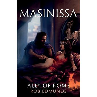 Masinissa Ally of Rome by Edmunds & Rob