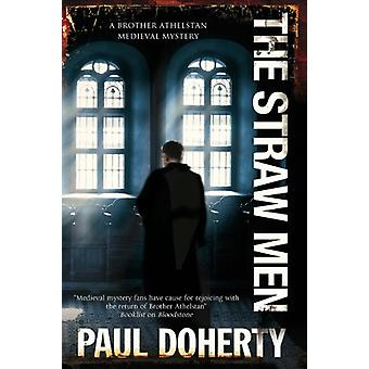 The Straw Men by Paul Doherty - 9781780295367 Book