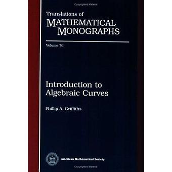 Introduction to Algebraic Curves by Phillip Griffiths - 9780821845370
