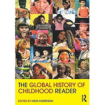 The Global History of Childhood Reader (Routledge Readers in History)