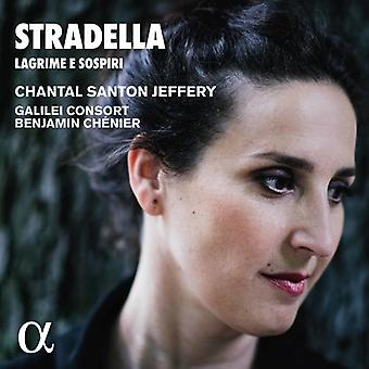 Stradella / Santon-Jeffery, Chantal / Chenier, Benjamin / Galilei Consort - Stradella: Lagrima E Sospiri [CD] USA import