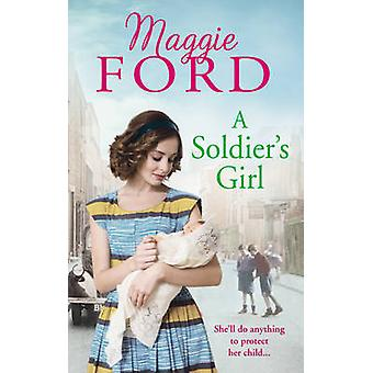Ragazza di un soldato da Maggie Ford - 9780091956295 libro
