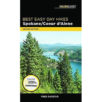 Best Easy Day Hikes Spokane/Coeur d'Alene by Fred Barstad - 978149302