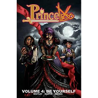 Princeless Volume 4 - Be Yourself by Emily Martin - 9781632291165 Book