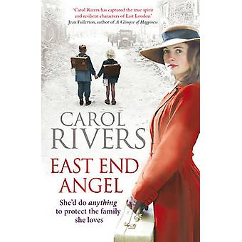 East End Angel door Carol rivieren - 9781847398420 boek