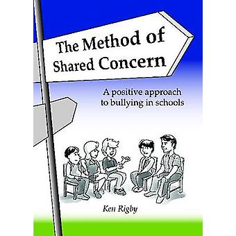 The Method of Shared Concern by Ken Rigby - 9781742860077 Book
