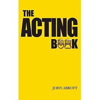 Het acteren boek door John Abbott - 9781848421448 boek