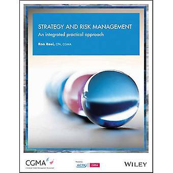 Strategie und Risiko-Management - ein integrierter praktischer Ansatz von Ron