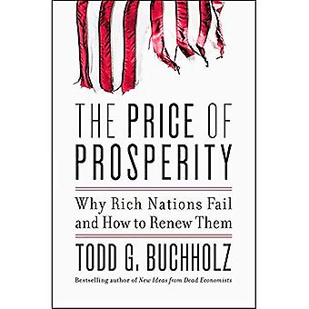 Il prezzo della prosperità: perché le nazioni ricche non riescono e come rinnovare la loro