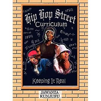 Hip Hop Street läroplanen: att hålla det Real