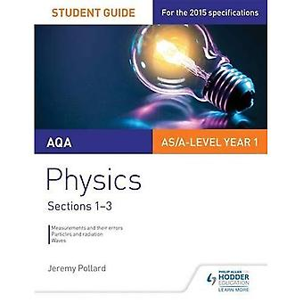 AQA Physics Student Guide 1: Sections 1-3