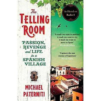 Tala om rummet: Passion, hämnd och livet i en spansk by
