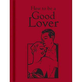 Hur ska en bra älskare (gåva)