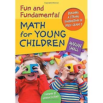 Plezier en fundamentele Math voor jonge kinderen: bouwen van een sterke basis in Prek-Grade 2