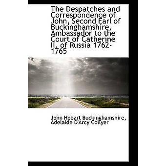 Utsendinger og av John andre Earl Buckinghamshire ambassadør for retten o av Buckinghamshire & John Hobart