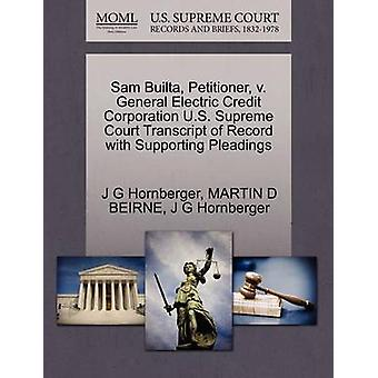 Sam Builta Petitioner v. General Electric Credit Corporation U.S. Supreme Court Transcript of Record with Supporting Pleadings by Hornberger & J G