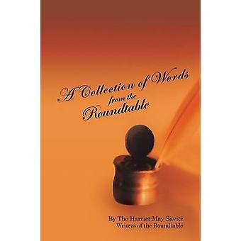 Una colección de palabras de la mesa redonda la Harriet puede escritores Savitz de la mesa redonda por los escritores de la mesa redonda