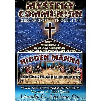 Mysterium nattvarden av DeJesus Sr. & Donald C.