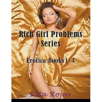 Rich Girl Problems Series Large Print Erotica Books 14 by Rojas & Rita