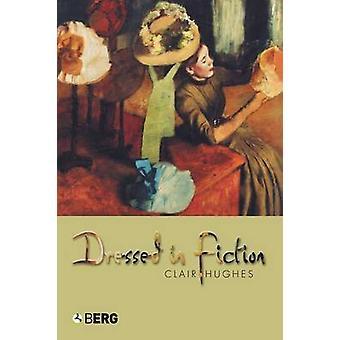 Vestita in Fiction di Hughes & Clair