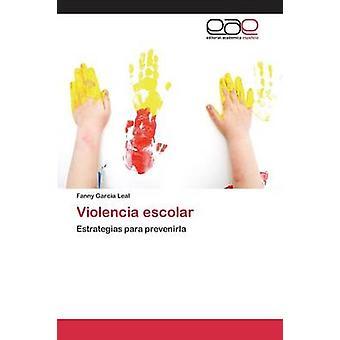 Violencia escolar Garca Leal ファニー