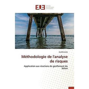 Mthodologie de lanalyse de risques by BIRECHES