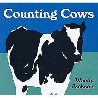 Counting Cows by Woody Jackson - 9780152021740 Book
