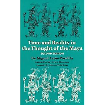 Time and Reality in the Thought of the Maya (Revised edition) by Migu