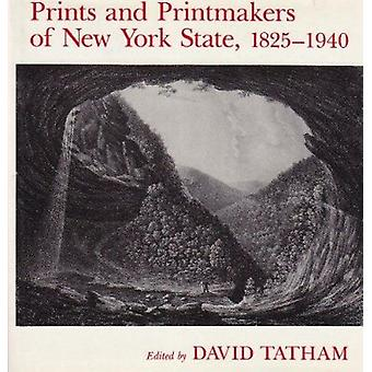 Prints and Printmakers of New York State - 1825 1940 by Tatham - Davi