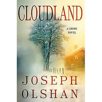 Cloudland by Joseph Olshan - 9781250021571 Book