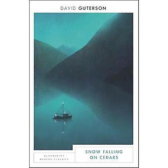 Snow Falling on Cedars - Bloomsbury Modern Classics by David Guterson