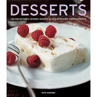 Desserts - 140 delectable desserts shown in 250 stunning photographs b