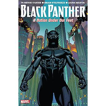 Black Panther Vol. 1 - A Nation Under Our Feet by Ta-Nehisi Coates - B