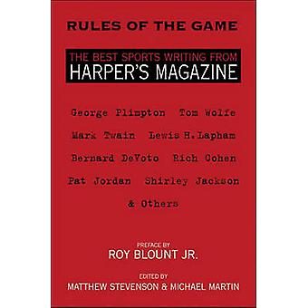 Rules of the Game - The Best Sports Writing from Harper's Magazine by