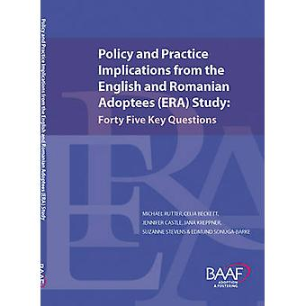 Policy and Practice Implications from the English and Romanian Adopte