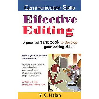 Effective Editing - A Practical Handbook to Develop Good Editing Skill