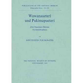 Wawanaueteri und Pukimapueteri - Zwei Yanonami-Stamme Nordwestbrasilie