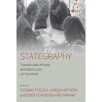 Stategraphy - mod en relationel Antropologi af staten af Tatjana