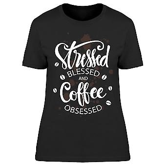 Stresses Blessed And Coffee Tee Women-apos;s -Image par Shutterstock