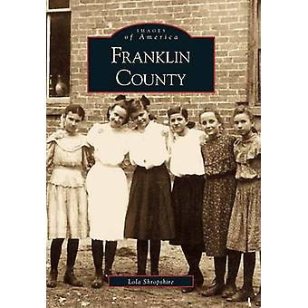Franklin County by Lola Shropshire - 9780738508825 Book