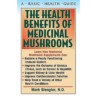 Health Benefits of Medicinal Mushrooms - 9781591201434 Book